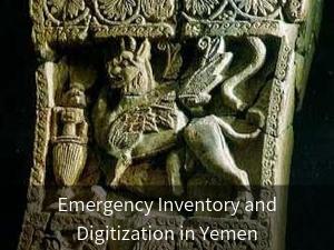 Emergency Inventory and Digitization in Yemen. Background image: Griffon relief sculpture from Yemen AD 250.