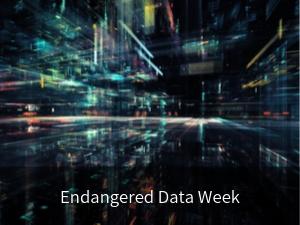 Endangered Data Week. Background image: lights on dark background evoking activity related to data.