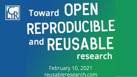 Toward Open, Reproducible, and Reusable Research Webinar